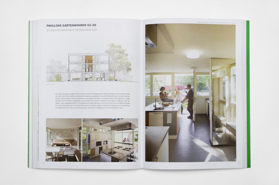 """Licht und grün.  Die sieben dreigeschossigen """"Pavillons Gartenwohnen S2-S8"""" erhielten einen klaren Bezug zum Grün. Sie stehen im Bereich Siegmunds Hof West: Dieser wurde ursprünglich von Peter Poelzig geplant."""