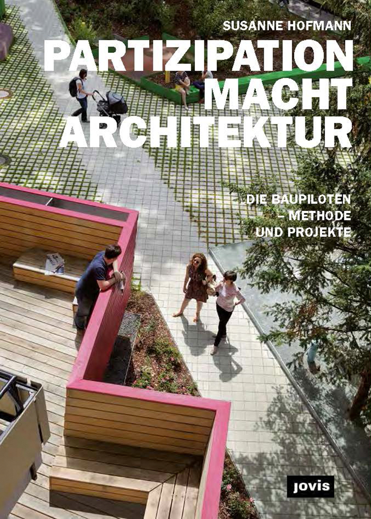 Partizipation macht Architektur.