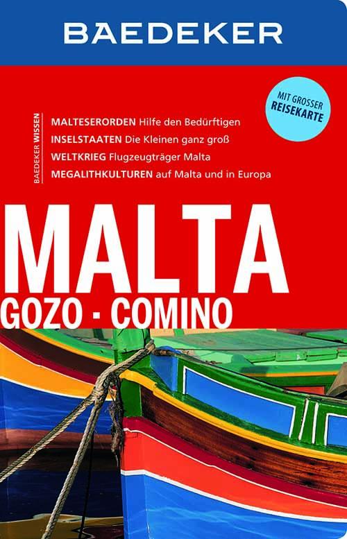 Malta Gozo Comino von Baedeker.  Der Informations-Baedecker ist ein Landesportrait in Buchform.