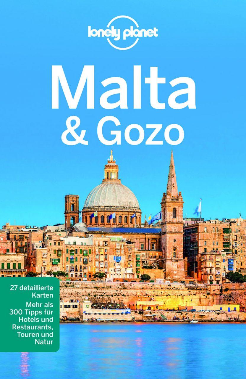 Malta und Gozo von Lonely Planet.  Der Lonely Planet über Malta ist wie ein Lonely Planet sein sollte: pointiert, praktisch, geistreich.