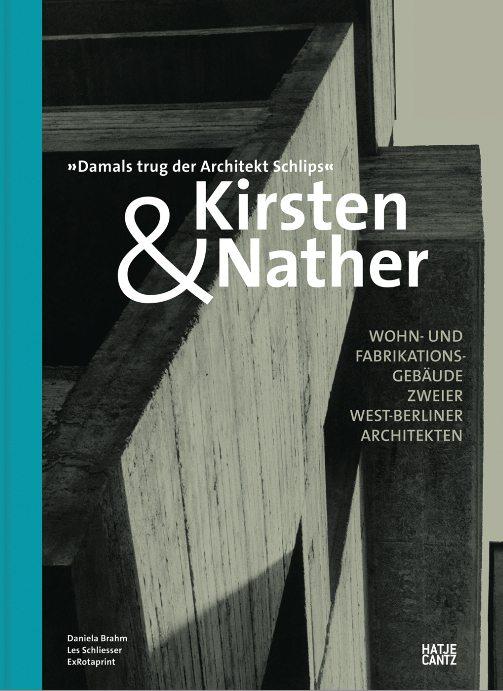 """""""Kirsten und Nather – Wohn- und Fabrikationsgebäude zweier West-Berliner Architekten"""". Das Cover mit Zitat"""