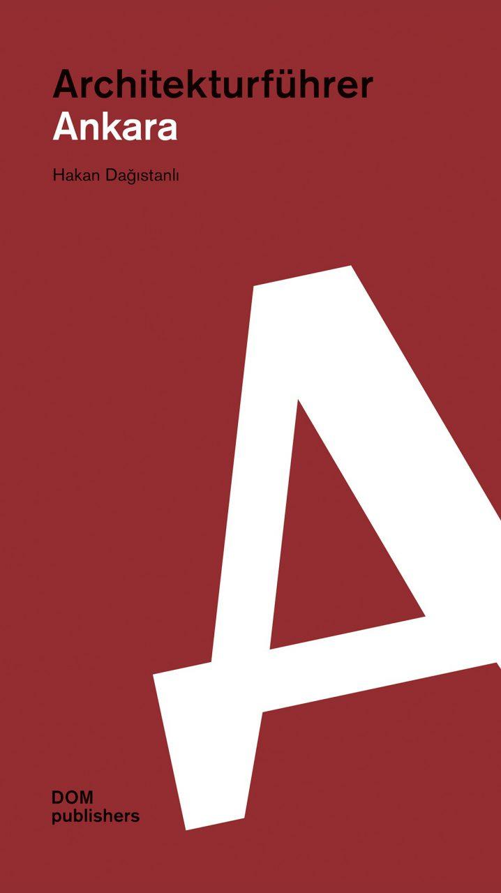 Architekturführer Ankara. Erschienen bei DOM publishers