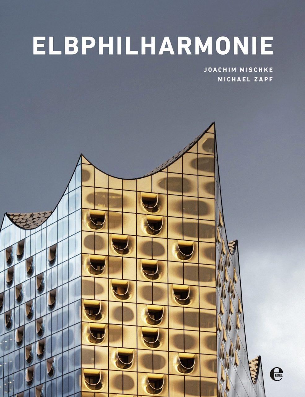Elbphilharmonie. Cover der bei Edel Books erschienen Publikation.