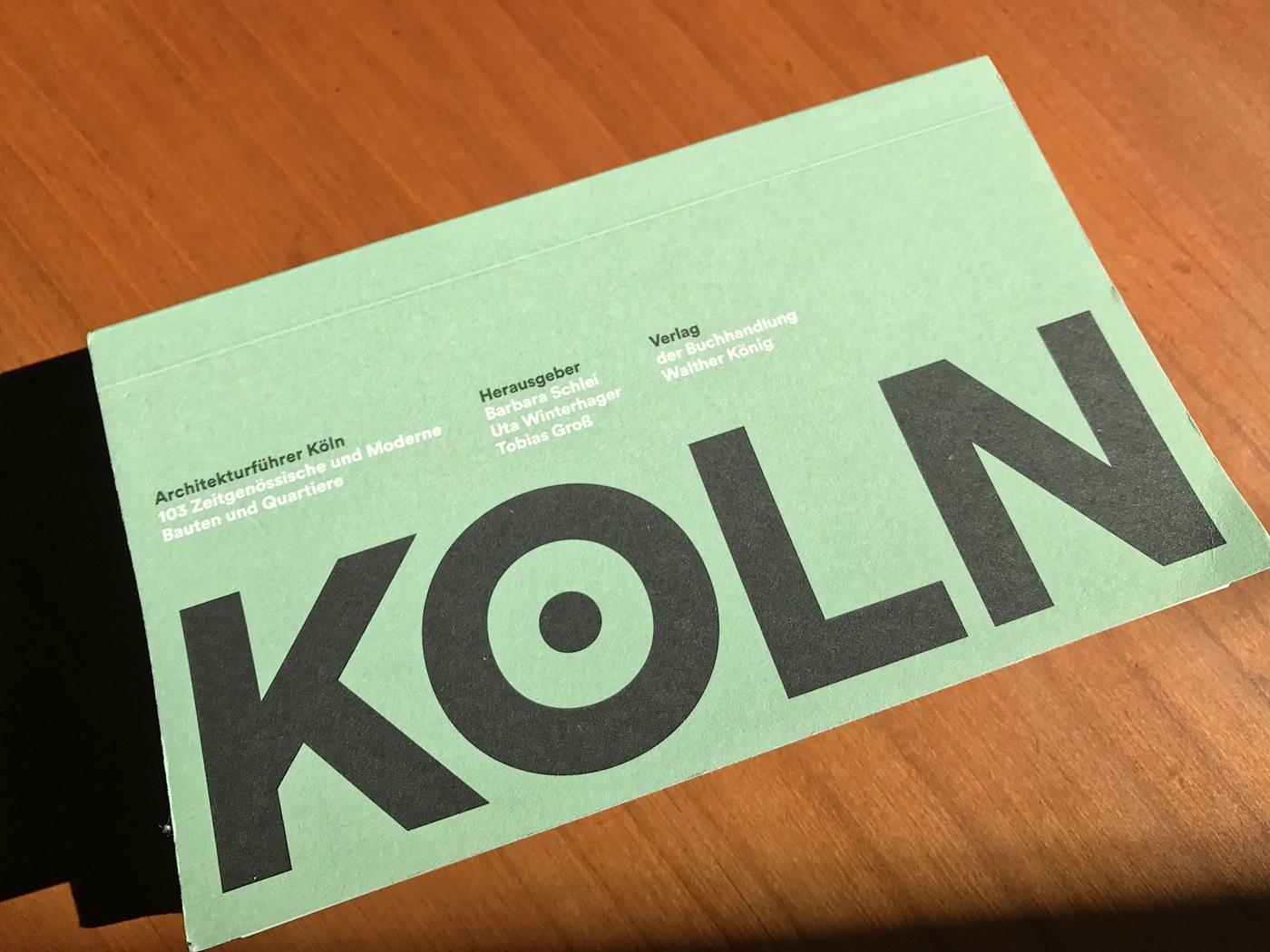 Architekturführer Köln.  Herausgegeben von Barbara Schlei, Uta Winterhager und Tobias Groß.