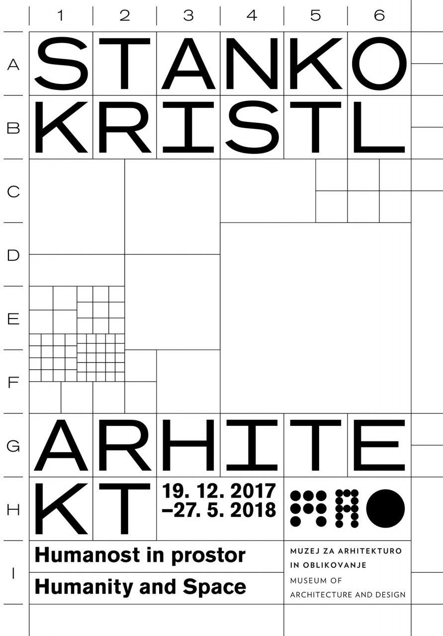 """""""Stanko Kristl, Architect – Humanity and Space"""". Die Retrospektive ist vom 19.12.2017 bis zum 30.9.2018 zu sehen."""