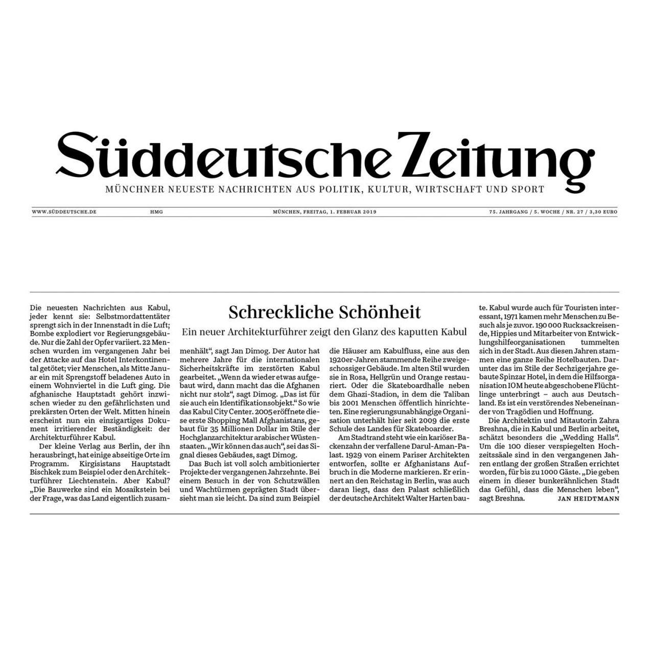 """Süddeutsche Zeitung. """"Schreckliche Schönheit"""": Artikel über den Architekturführer Kabul von Jan Dimog"""